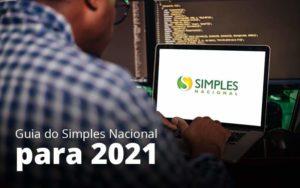 Guia Do Simples Nacional Para 2021 Post 1 Organização Contábil Lawini - Contabilidade em Joinville - SC | Dominium Contabilidade