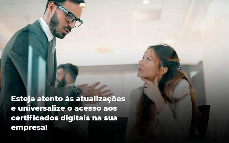 Quais Os Tipos De Certificados Digitais Organização Contábil Lawini - Contabilidade em Joinville - SC | Dominium Contabilidade
