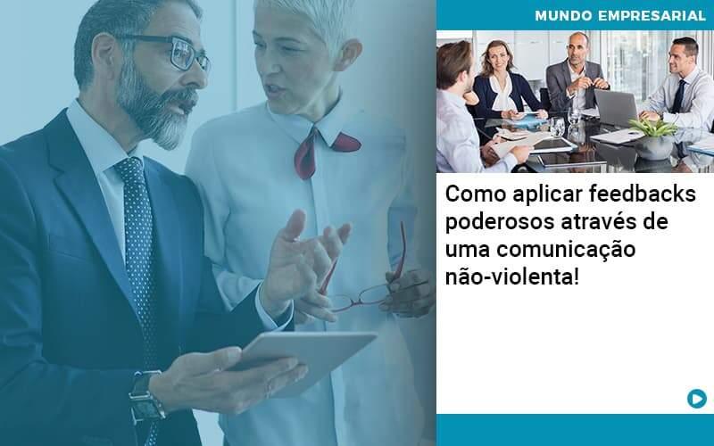 Como Aplicar Feedbacks Poderosos Atraves De Uma Comunicacao Nao Violenta Organização Contábil Lawini - Contabilidade em Joinville - SC | Dominium Contabilidade