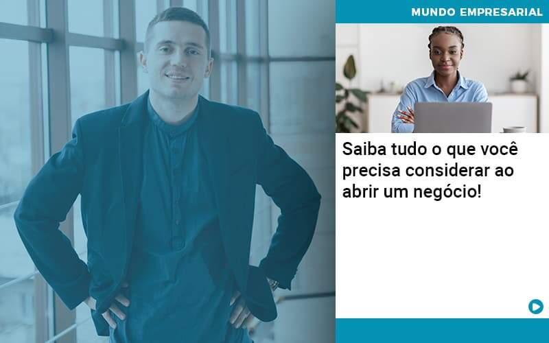 Saiba Tudo O Que Voce Precisa Considerar Ao Abrir Um Negocio Organização Contábil Lawini - Contabilidade em Joinville - SC | Dominium Contabilidade